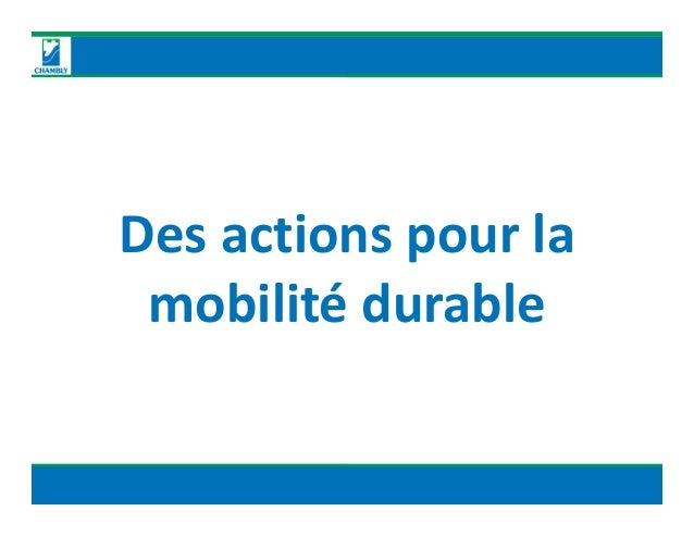 Des actions pour la mobilité durable Des actions pour la mobilité durable