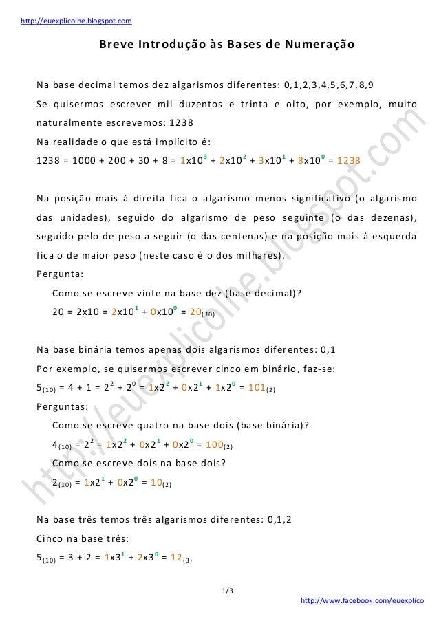 http://euexplicolhe.blogspot.com 1/3 http://www.facebook.com/euexplico Breve Introdução às Bases de Numeração Na base deci...