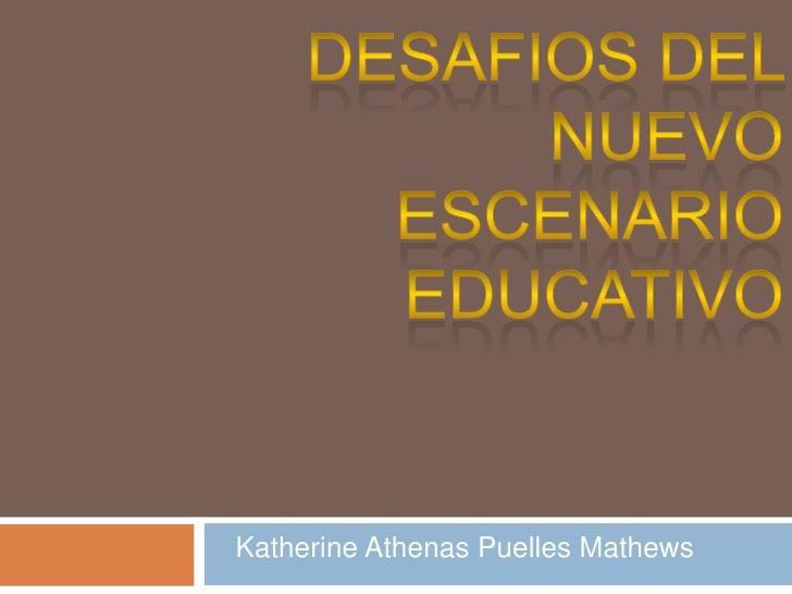 Katherine Athenas Puelles Mathews