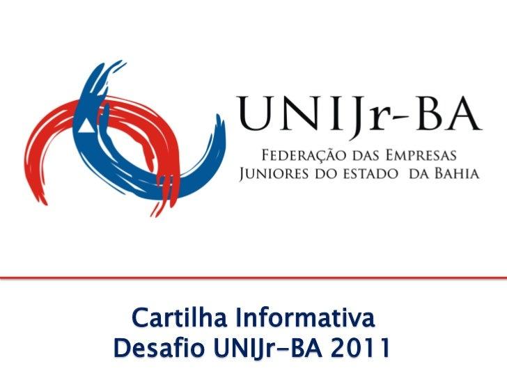 Cartilha InformativaDesafio UNIJr-BA 2011