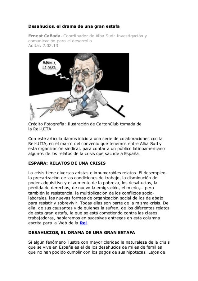 Desahucios, el drama de una gran estafaErnest Cañada. Coordinador de Alba Sud: Investigación ycomunicación para el desarro...