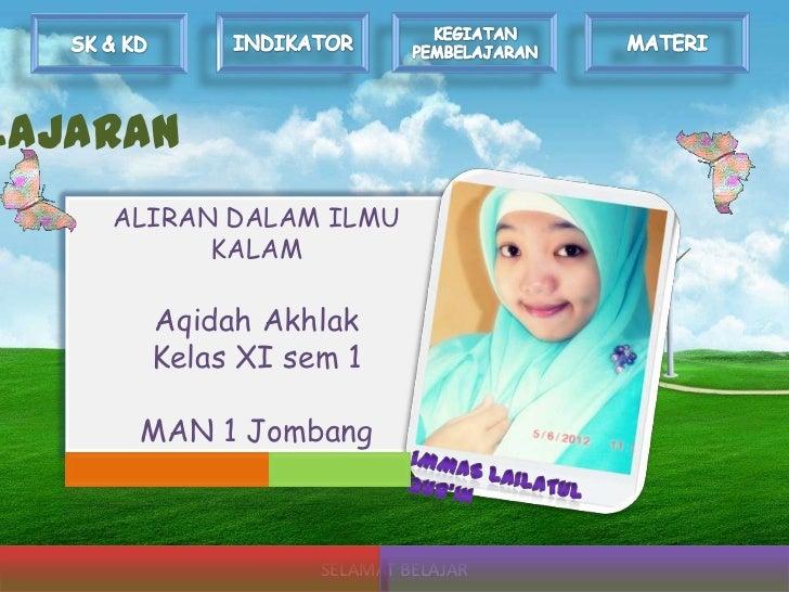 LAJARAN    ALIRAN DALAM ILMU          KALAM      Aqidah Akhlak      Kelas XI sem 1     MAN 1 Jombang                 SELAM...