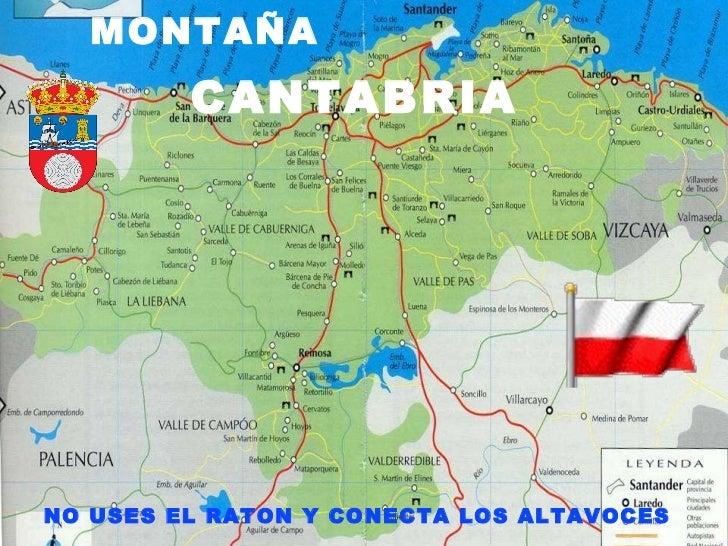 ENTRE LA MAR Y LA MONTAÑA   ENTRE LA MAR Y LA MONTAÑA   CANTABRIA   NO USES EL RATON Y CONECTA LOS ALTAVOCES