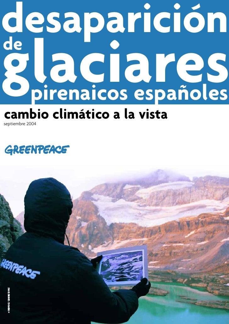 desaparición de glaciares                         pirenaicos españoles cambio climático a la vista septiembre 2004  © GREE...