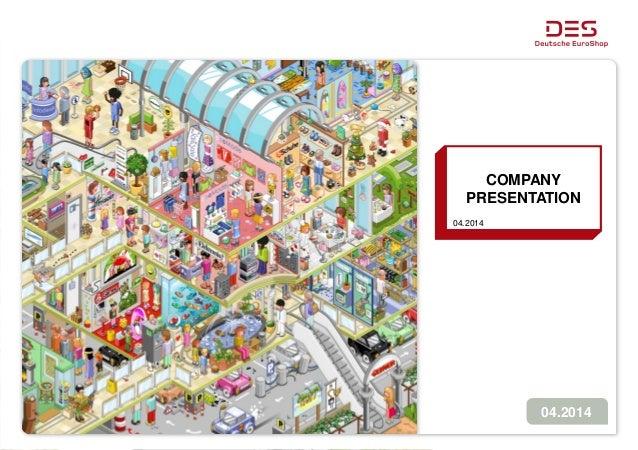 Deutsche EuroShop   Company Presentation   04/14