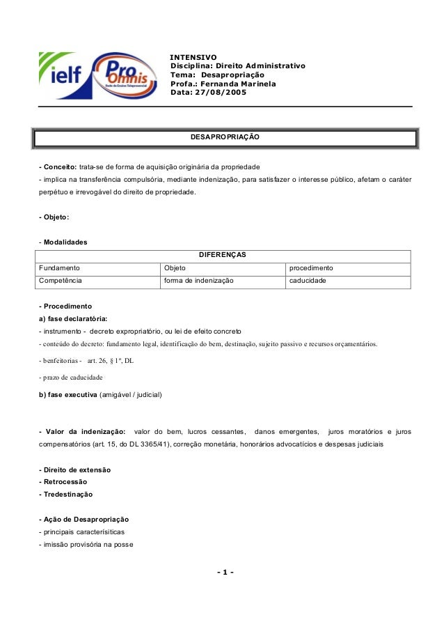 INTENSIVO Disciplina: Direito Administrativo Tema: Desapropriação Profa.: Fernanda Marinela Data: 27/08/2005 - 1 - DESAPRO...