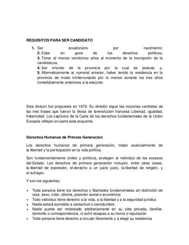 REQUISITOS PARA SER CANDIDATO   1. Ser                ecuatoriano               por              nacimiento;      2. Estar...