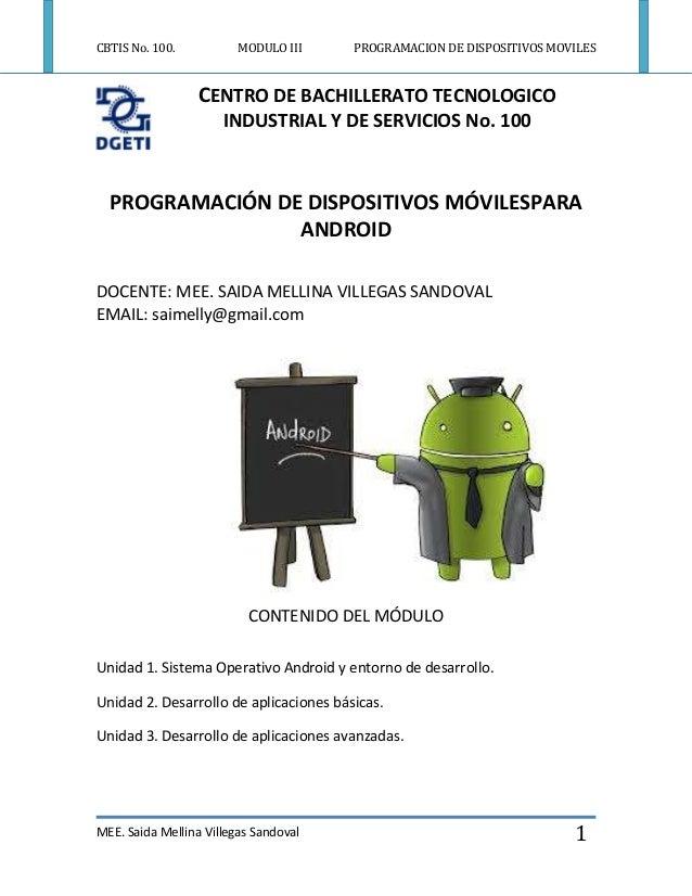 CBTIS No. 100.  MODULO III  PROGRAMACION DE DISPOSITIVOS MOVILES  CENTRO DE BACHILLERATO TECNOLOGICO INDUSTRIAL Y DE SERVI...