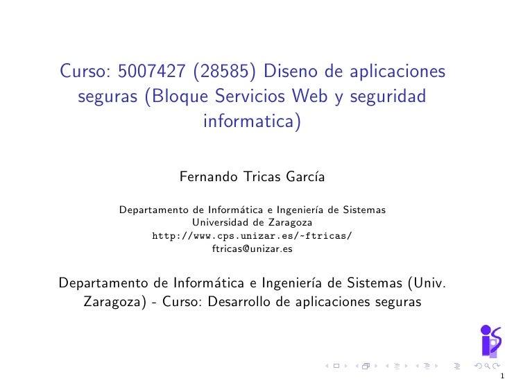Curso: 5007427 (28585) Diseno de aplicaciones   seguras (Bloque Servicios Web y seguridad                 informatica)    ...