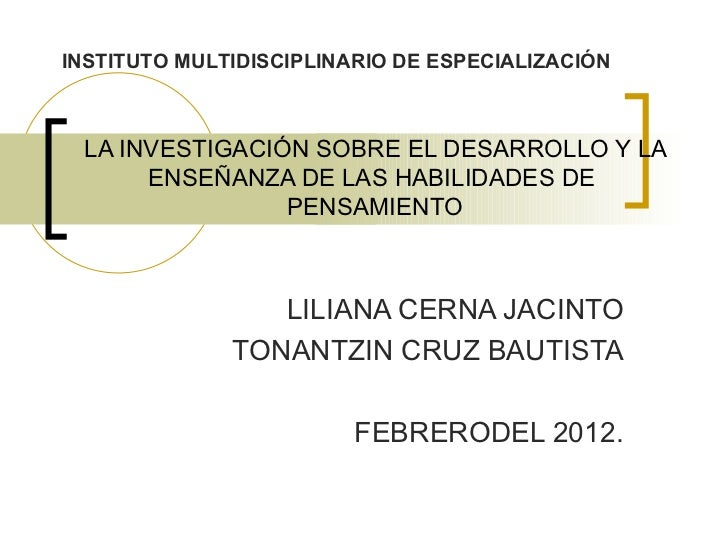 INSTITUTO MULTIDISCIPLINARIO DE ESPECIALIZACIÓN LA INVESTIGACIÓN SOBRE EL DESARROLLO Y LA      ENSEÑANZA DE LAS HABILIDADE...