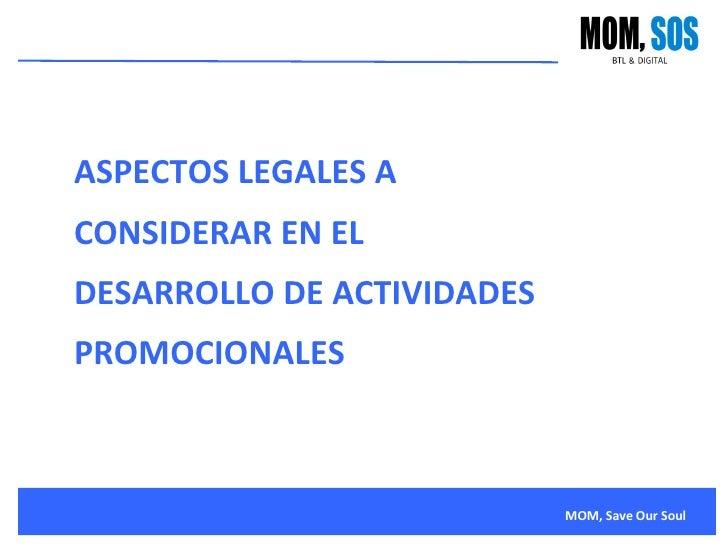 ASPECTOS LEGALES A CONSIDERAR EN EL DESARROLLO DE ACTIVIDADES PROMOCIONALES