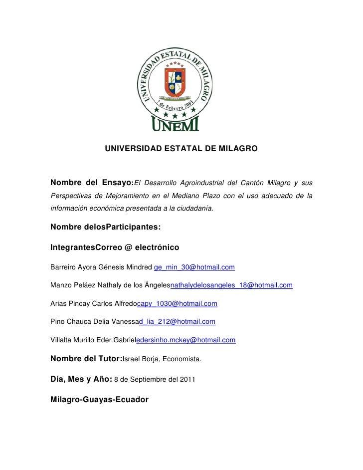 1859280123190<br />UNIVERSIDAD ESTATAL DE MILAGRO<br />Nombre del Ensayo: El Desarrollo Agroindustrial del Cantón Milagro ...
