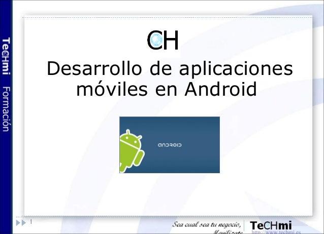 Desarrollo android - 6 - multimedia