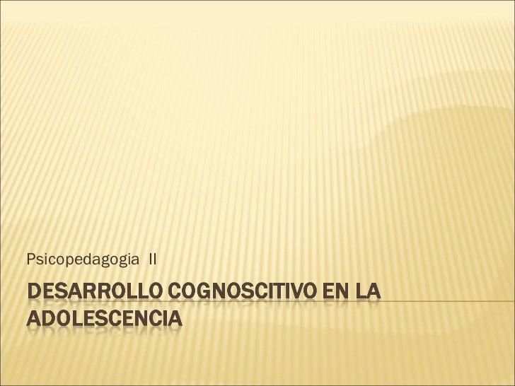 Psicopedagogia  II