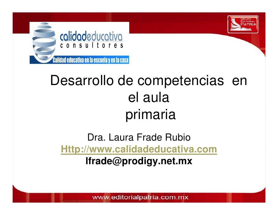 Desarrollo de competencias en                                  el aula                                 primaria 0011 0010 ...