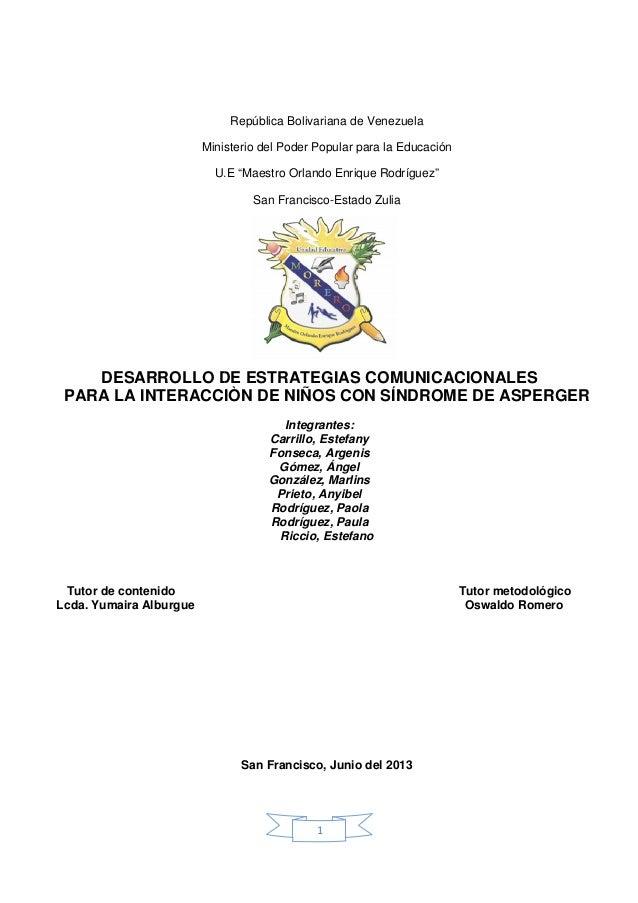 """Ministerio del Poder Popular para la EducaciónU.E """"Maestro Orlando Enrique Rodríguez""""DESARROLLO DE ESTRATEGIAS COMUNICACIO..."""