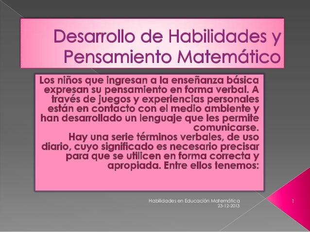 Habilidades en Educación Matemática  23-12-2013  1