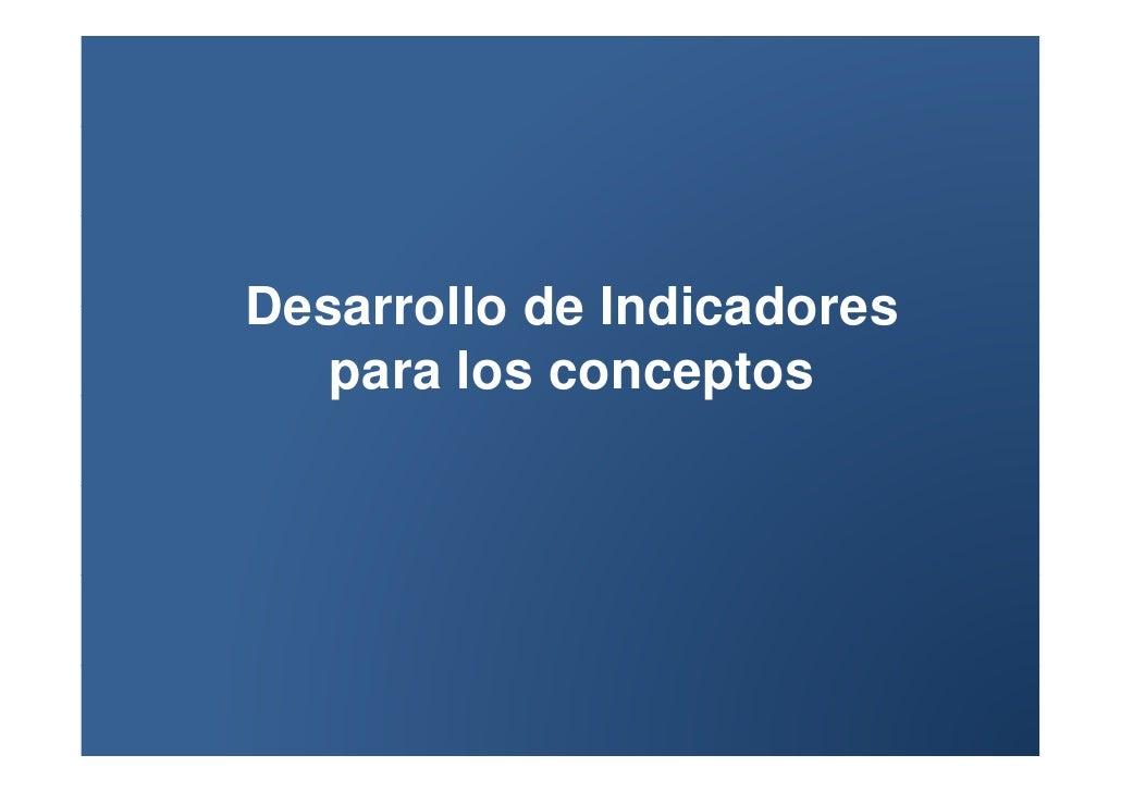 Desarrollo de indicadores para los conceptos