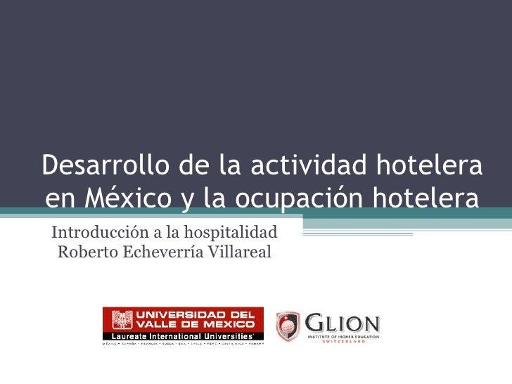 Desarrollo De La Actividad Hotelera En MéXico