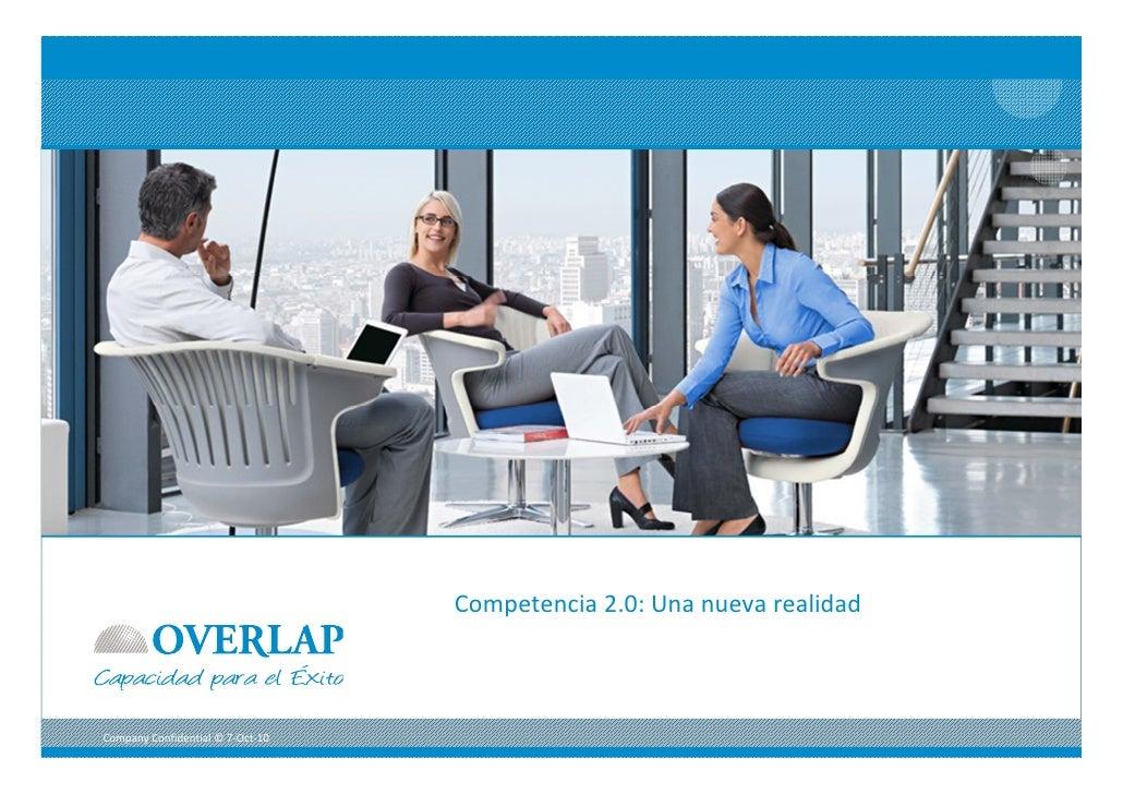 Competencia2.0:Unanuevarealidad    CompanyConfidential©17‐Sep‐10