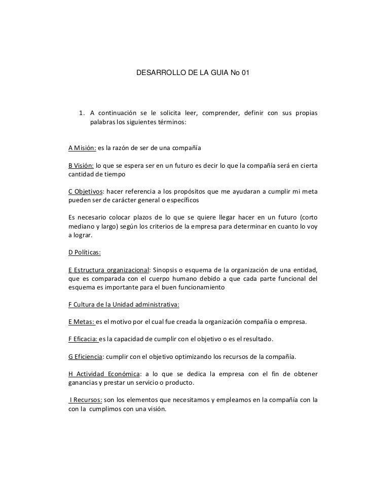 DESARROLLO DE LA GUIA No 01    1. A continuación se le solicita leer, comprender, definir con sus propias       palabras l...