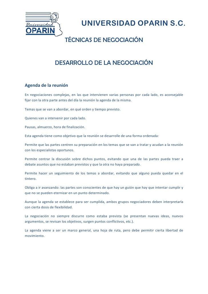 UNIVERSIDAD OPARIN S.C.                         TÉCNICAS DE NEGOCIACIÓN                   DESARROLLO DE LA NEGOCIACIÓNAgen...