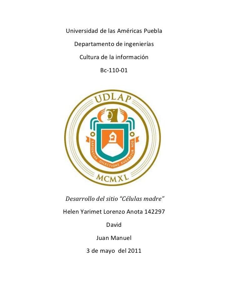 Universidad de las Américas Puebla<br />Departamento de ingenierías<br />Cultura de la información<br />Bc-110-01<br />110...