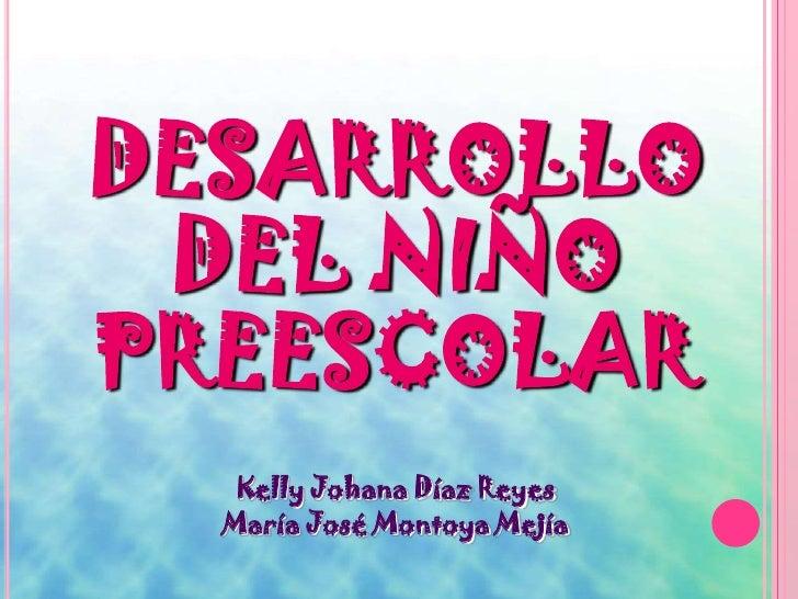 DESARROLLO  DEL NIÑO PREES
