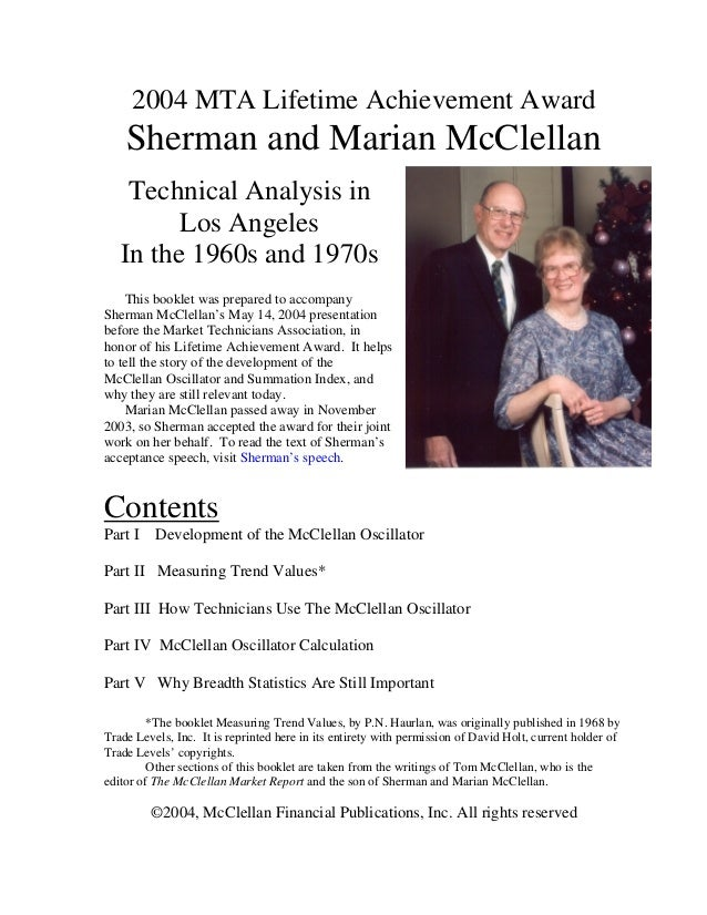 2004 MTA Lifetime Achievement Award    Sherman and Marian McClellan    Technical Analysis in         Los Angeles   In the ...