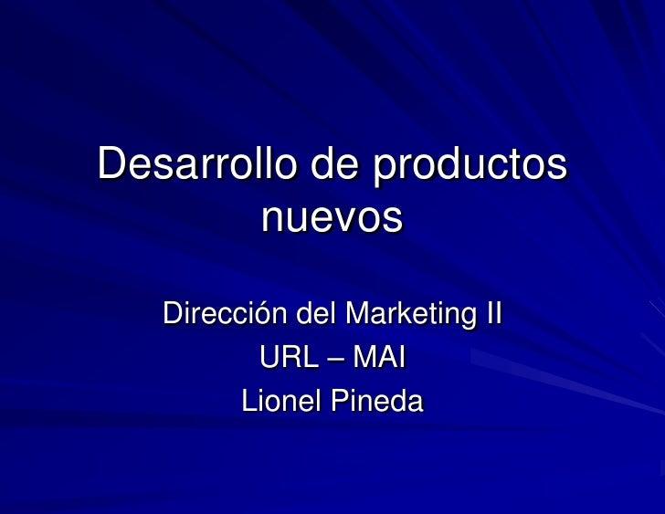 Desarrollo de productos nuevos