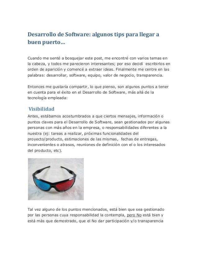Desarrollo de software algunos tips para llegar a buen puerto...