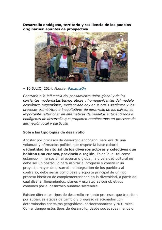 Desarrollo endógeno, territorio y resiliencia de los pueblos originarios: apuntes de prospectiva – 10 JULIO, 2014. Fuente:...