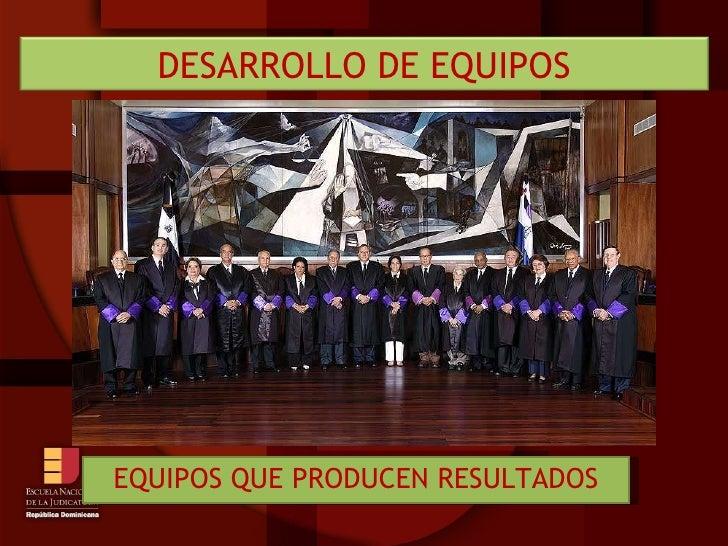 EQUIPOS QUE PRODUCEN RESULTADOS DESARROLLO DE EQUIPOS