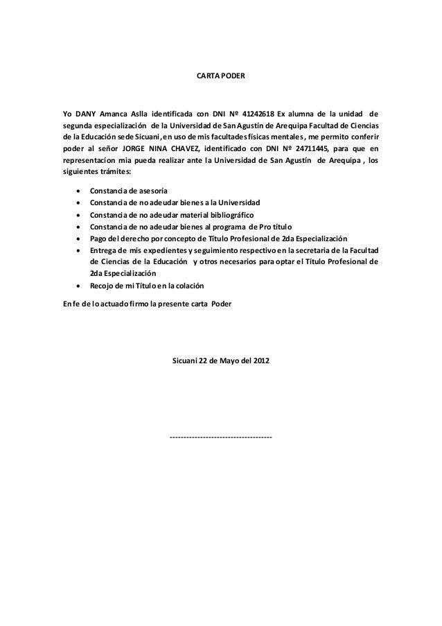 CARTA PODER Yo DANY Amanca Aslla identificada con DNI Nº 41242618 Ex alumna de la unidad de segunda especialización de la ...