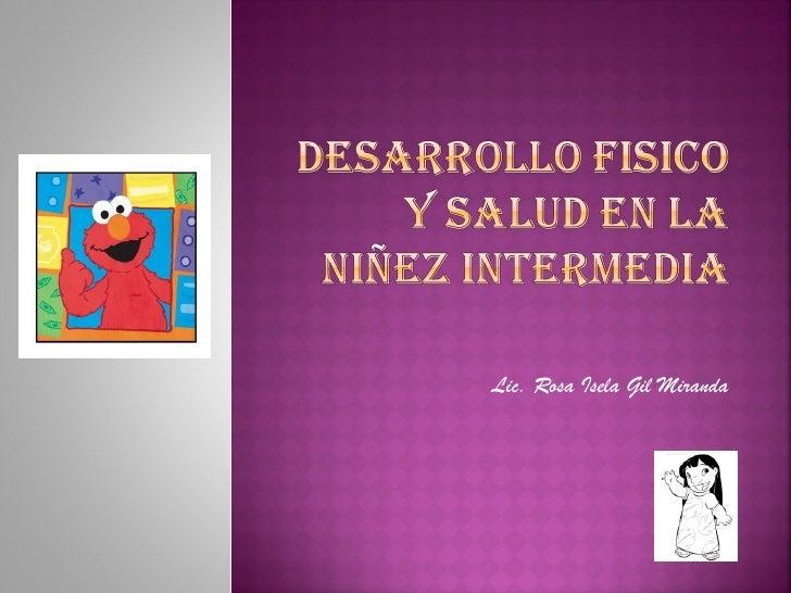 Lic. Rosa Isela Gil Miranda