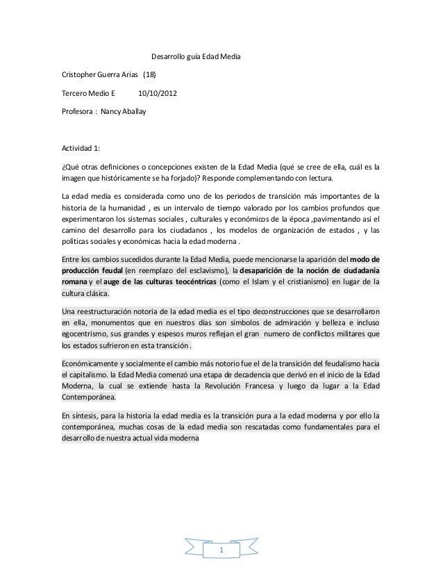 Desarrollo guía Edad MediaCristopher Guerra Arias (18)Tercero Medio E        10/10/2012Profesora : Nancy AballayActividad ...