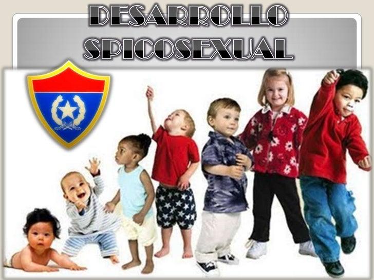 DESARROLLO SPICOSEXUAL<br />