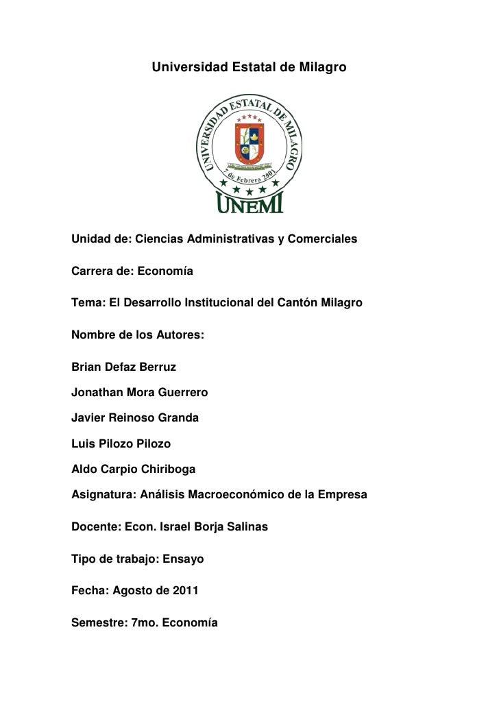 Universidad Estatal de Milagro<br />Unidad de: Ciencias Administrativas y Comerciales<br />Carrera de: Economía<br />Tema:...