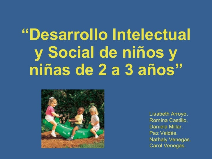 Desarrollo intelectual y social de nios de 2 a 3 aos