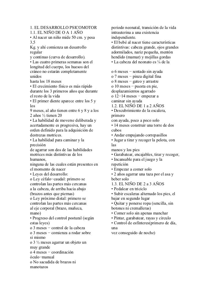 1. EL DESARROLLO PSICOMOTOR                  periodo neonatal, transición de la vida1.1. EL NIÑO DE O A 1 AÑO             ...