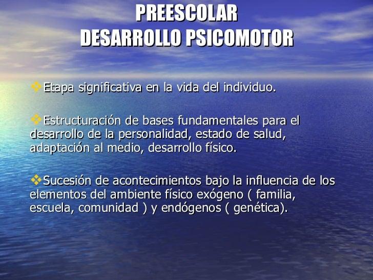 Desarrollo psicomotor del preescolar
