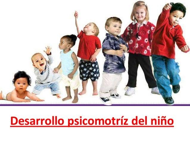 Desarrollo psicomotríz del niño