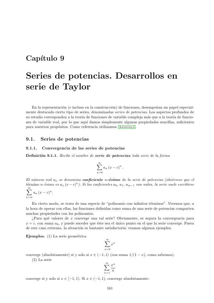 Cap´    ıtulo 9  Series de potencias. Desarrollos en serie de Taylor      En la representaci´n (e incluso en la construcci...