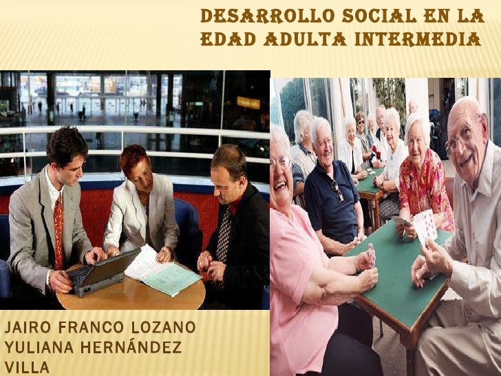 Desarrollo social en la edad adulta intermedia.