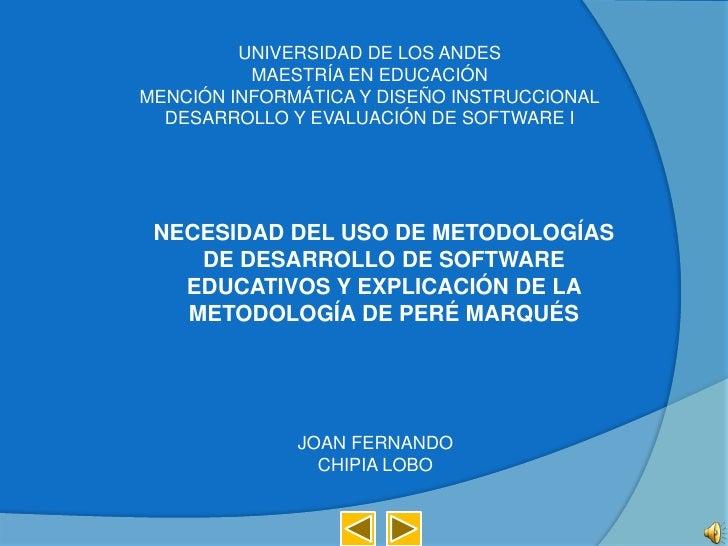 UNIVERSIDAD DE LOS ANDES<br />MAESTRÍA EN EDUCACIÓN<br />MENCIÓN INFORMÁTICA Y DISEÑO INSTRUCCIONAL<br />DESARROLLO Y EVAL...