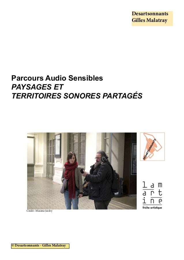 Desartsonnants Gilles Malatray © Desartsonnants - Gilles Malatray Crédit : Maxime Jardry Parcours Audio Sensibles PAYSAGES...