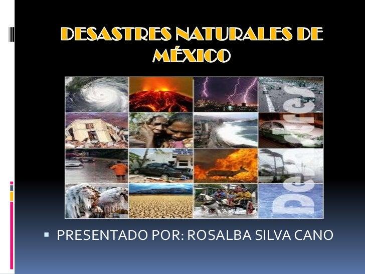 Desastres naturales de méxico