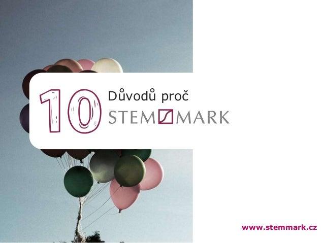 Důvodů proč  www.stemmark.cz