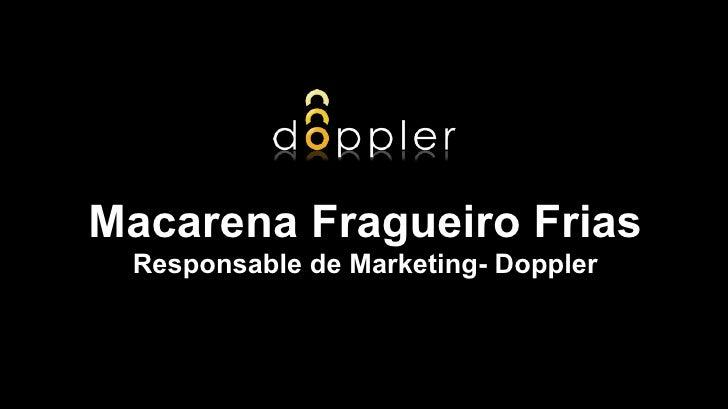 Macarena Fragueiro Frias Responsable de Marketing- Doppler