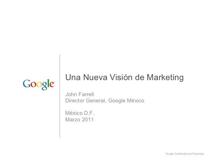 John Farrell - Google- Desayuno Conferencia Mexico - Marzo 2011
